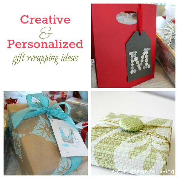 Creative & Personalized Gift Wrapping Ideas - SatoriDesignforLiving.com