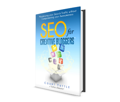 Growing Your Creative Blog - SEO for Creative Bloggers Free E-book by Court Tuttle