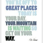 Dr. Seuss Quote Print 1- The Village Press