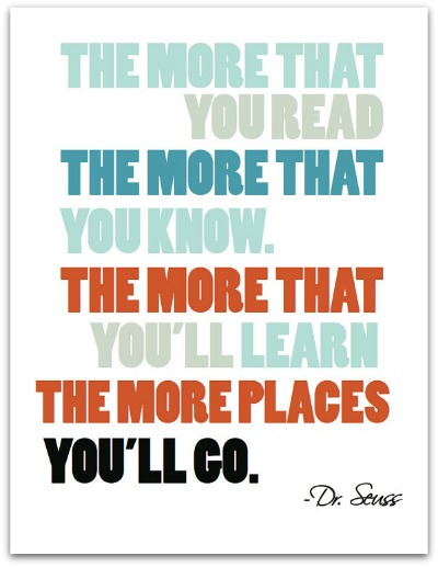 Dr. Seuss Quote Print - The More That You Read - The Village Press