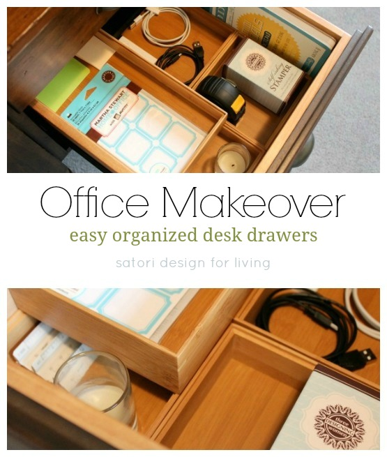 Office Makeover - Easy Organized Desk Drawers - Bamboo Organizers - Satori Design for Living