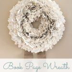 My Version of the Book Page Wreath | Satori Design for Living