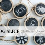 Log Slice Chalkboard Ornaments