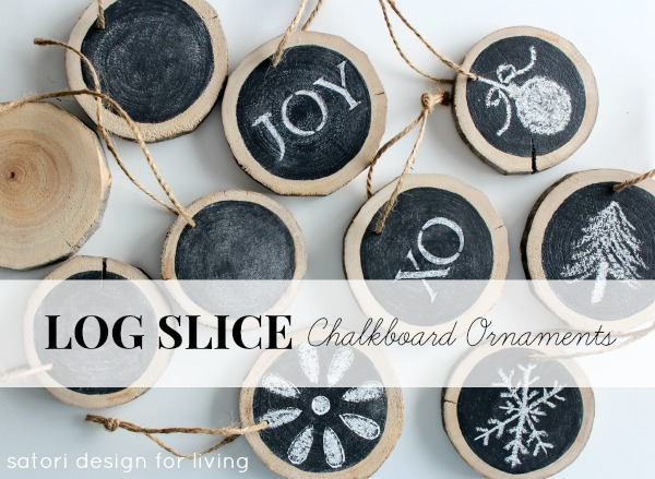 DIY Log Slice Chalkboard Ornaments