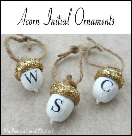 All Things Christmas - Acorn Initial Ornaments - My Nearest and Dearest