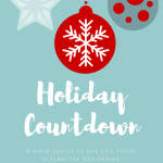 Holiday Countdown Planner {Week One}
