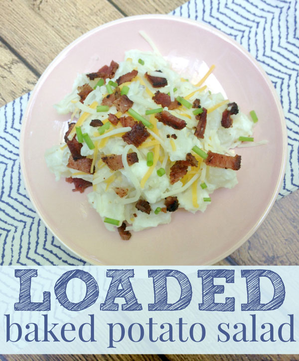 Loaded Baked Potato Salad Recipe by Three Loud Kids