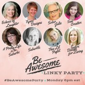 Be Awesome Link Party- Mondays at 6pm EST