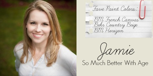 Jamie - So Much Better With Age - Favorite Paint Colors - BM French Canvas, Behr Country Beige, BM Horizon