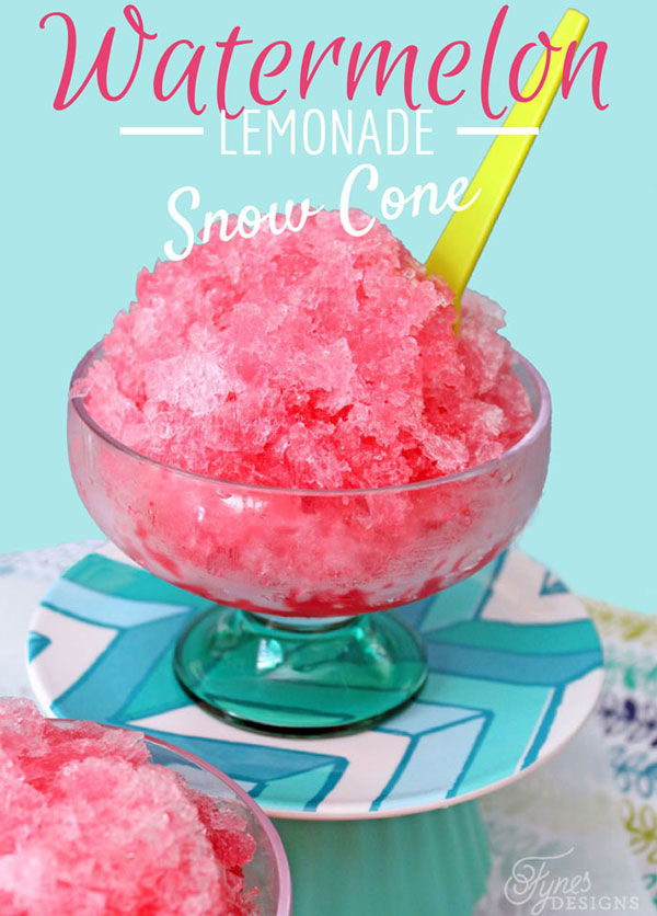 Watermelon Lemonade Snow Cones by Fynes Designs