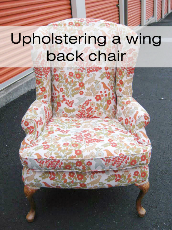 How to upholster a wing back chair - Renovating Rebecca