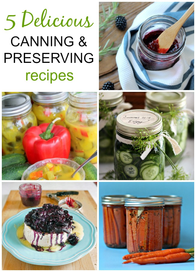 5 Delicious Canning & Preserving Recipes