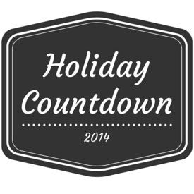 Holiday Countdown 2014- an 8 week series to help get you ready for Christmas