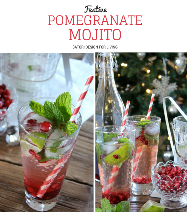 FESTIVE POMEGRANATE MOJITOS | Satori Design for Living