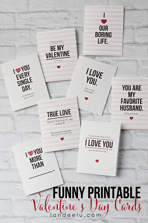 Funny Free Printable Cards for Valentines Day by Landeelu