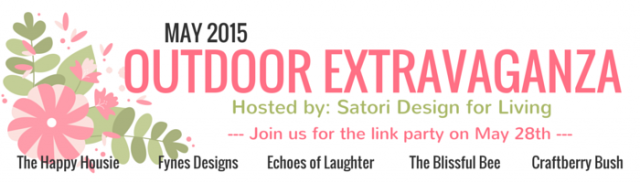 Satori Design for Living Outdoor Extravaganza 2015 - Come link up your outdoor gardening, decorating, entertaining, paint projects and more on May 28th!