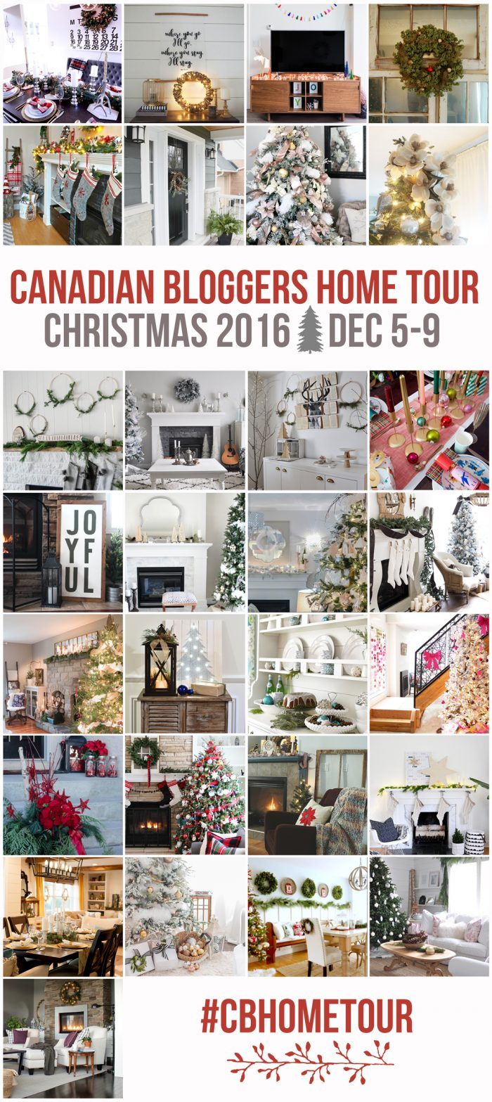 2016 Canadian Bloggers Christmas Home Tour - Take a peek inside these home decorated for the holidays!