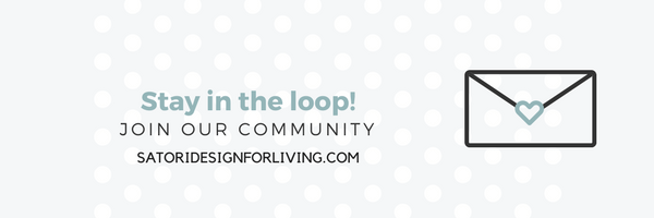 Join Our Community! Subscribe to Satori Design for Living - Home Decor, DIY Projects, Recipes and More!