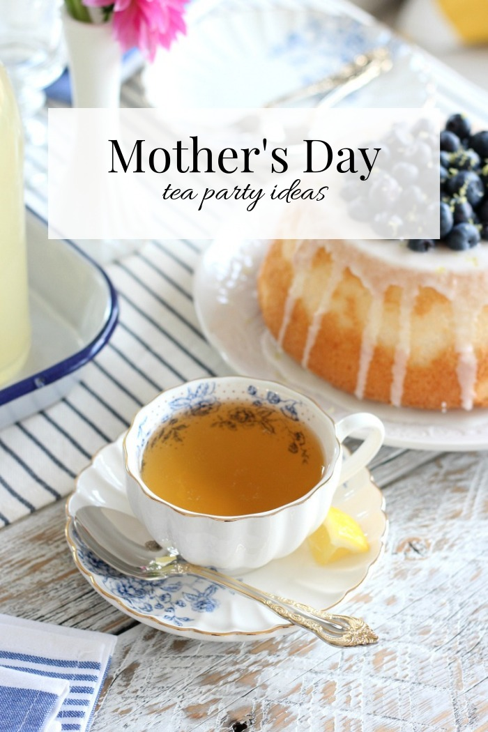Mother's Day Tea Party Ideas - How to Host an Afternoon Tea for Mother's Day - Satori Design for Living