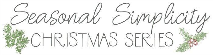 Handmade Gift Ideas - Seasonal Simplicity Christmas Series